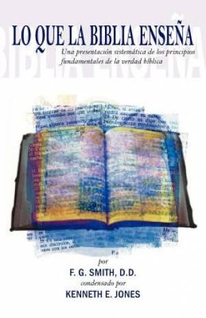 Lo Que La Biblia Ensena