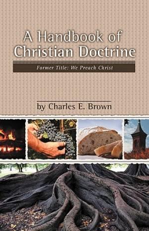 A Handbook of Christian Doctrine