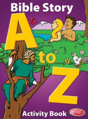 Bible Story A to Z Activity Book
