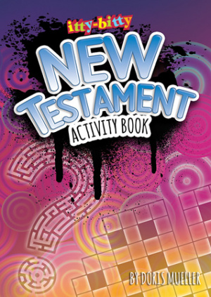 Itty Bitty: New Testament Activity Book