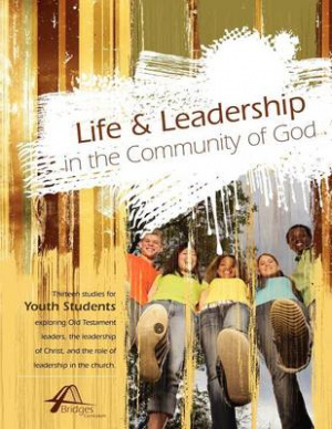 Life and Leadership in the Community of God
