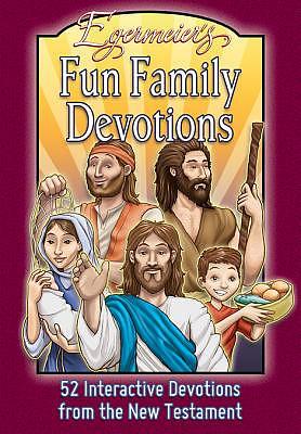 Egermeier's Family Devotions from New Testament