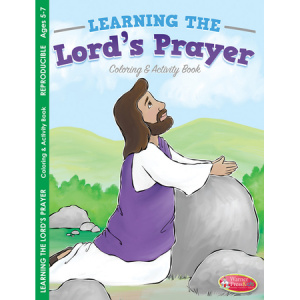Learning the Lord's Prayer Colouring & Activity Book
