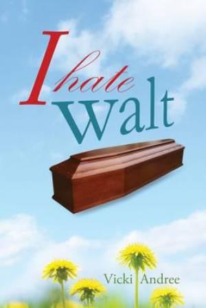 I Hate Walt