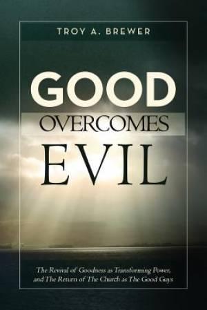 Good Overcomes Evil