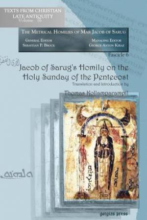 Jacob of Sarug's Homily on the Holy Sunday of the Pentecost