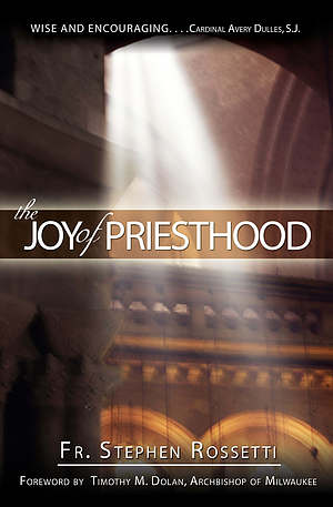 The Joy of Priesthood