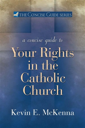 Concise Guide to Your Rights in the Catholic church