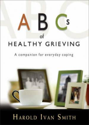 Abcs Of Healthy Grieving Pb