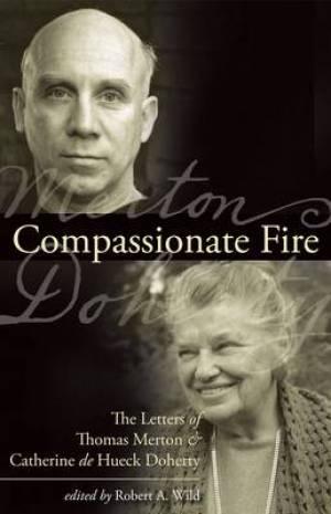 Compassionate Fire