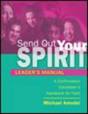 Send Out Your Spirit Leader's Manual