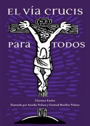 El Via Crucis Para Todos