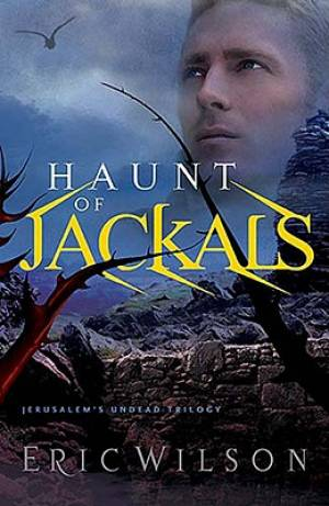 Jerusalem's Undead Trilogy #2 - Haunt Of Jackals