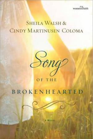 Song Of The Broken Hearted