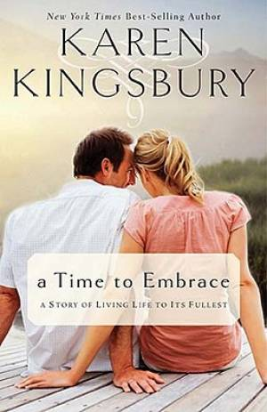 A Time To Embrace