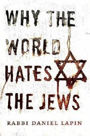 Why The World Hates Jews Hb