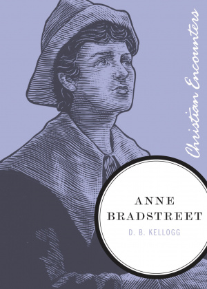 a biography of anne bradstreet an american poet
