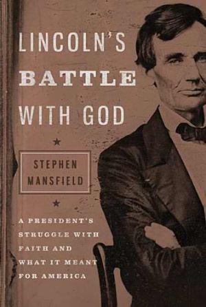 Lincolns Battle With God Hb