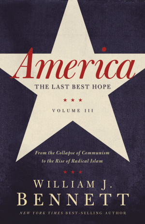 America: The Last Best Hope, Volume III