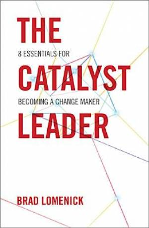 The Catalyst Leader (Hardback)