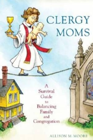 Clergy Moms