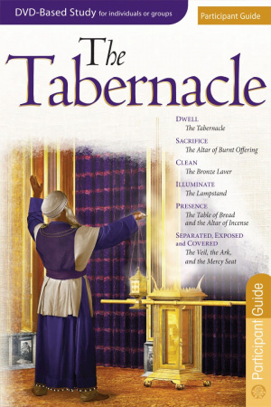 Tabernacle Participant Guide, The
