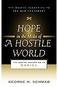 Hope in the Midst of a Hostile World