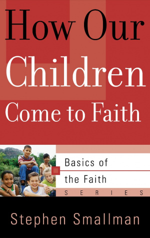 How Our Children Come To Faith Booklet