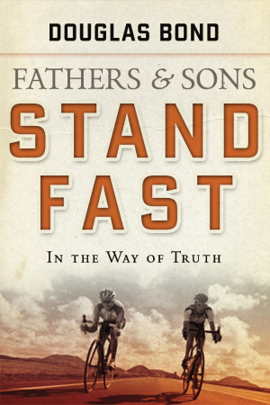 Father And Sons  Stand Fast In The Way O