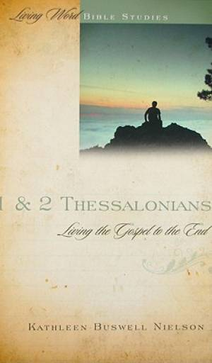 1 And 2 Thessalonians  Living The Gospel