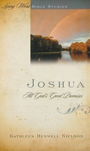 Joshua  All Gods Good Promises