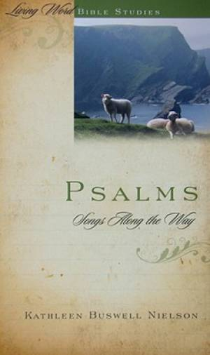 Psalms  Songs Along The Way