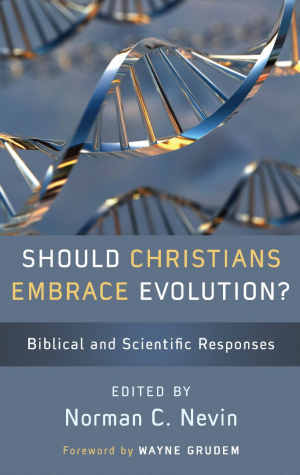 Should Christians Embrace Evolution