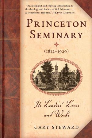 Princeton Seminary (1812-1929)