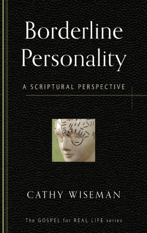 Borderline Personality : A Scriptural Perspective