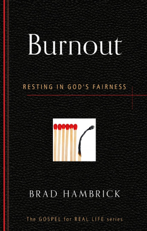 Burnout : Resting in God's Fairness
