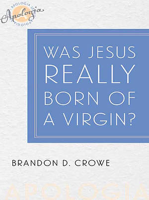 Was Jesus Really Born of a Virgin?