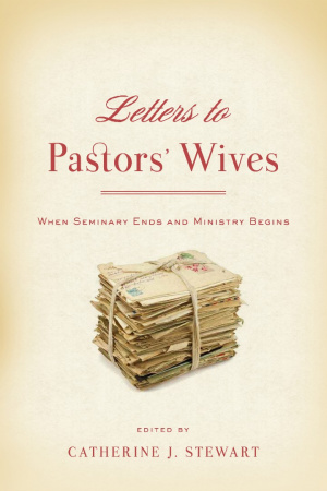 Letters to Pastors' Wives