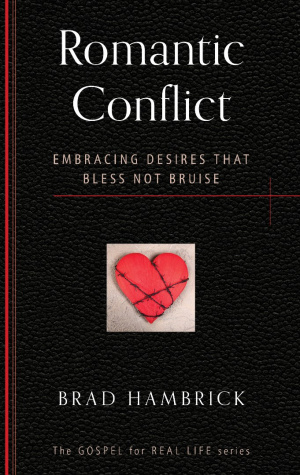 Romantic Conflict : Embracing desires that bless, not bruise