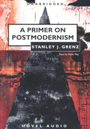 A Primer On Postmodernism