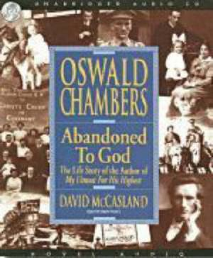 Abandoned To God Audio Book Cd