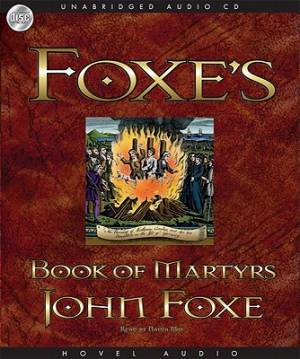 Foxe'S Book Of Martyrs MP3