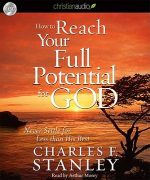 How to Reach Your Full Potential for God Audiobook on CD