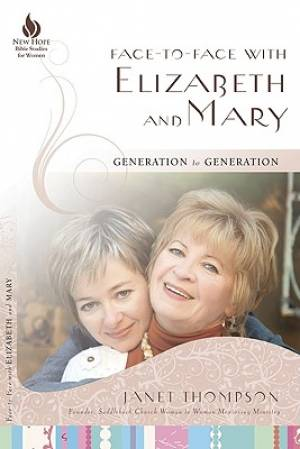 Face To Face With Elizabeth And Mary