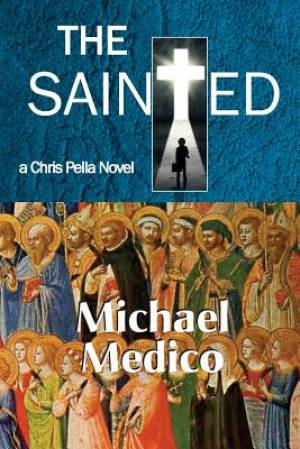 The Sainted-A Chris Pella Novel (Tr)