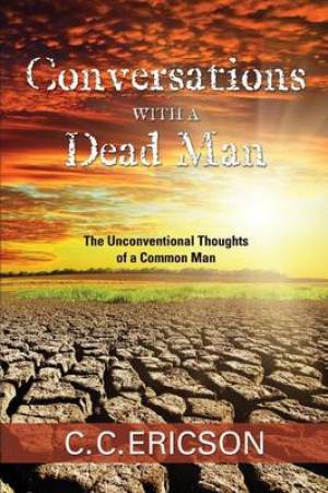 Conversations with a Dead Man