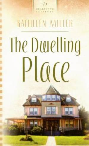 Dwelling Place, The