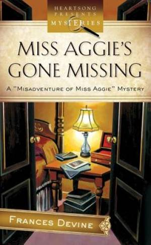Miss Aggie's Gone Missing