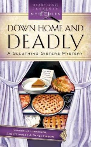 Down Home And Deadly