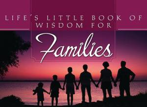 Life's Little Book of Wisdom for Families